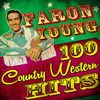 Faron Young - 100 Country Western Hits