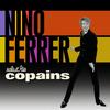 Nino Ferrer - Salut Les Copains