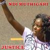 Justice - Ndi Muthigari