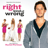 Rachel Portman - The Right Kind of Wrong (Original Motion Picture Soundtrack)