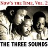 The Three Sounds - Now's the Time, Vol. 2