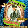 Jorge Luis Cabrera - 14 Exitos de Jorge Luis Cabrera