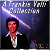 Frankie Valli - A Frankie Valli Collection, Vol. 1