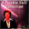 Frankie Valli - A Frankie Valli Collection, Vol. 2