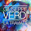 Giuseppe Verdi - Giuseppe Verdi: La Traviata