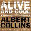 Albert Collins - Alive and Cool