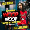 Jim Jones - Woop Woop (feat. Jim Jones)