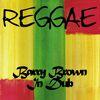 Barry Brown - Reggae Barry Brown in Dub