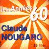 Claude Nougaro - Les années 60: Claude Nougaro
