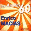 Enrico Macias - Les années 60: Enrico Macias