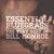 - Essential Bluegrass: The Very Best of Bill Monroe