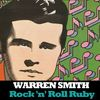 Warren Smith - Rock 'N' Roll Ruby