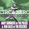 Circa Zero - Circus Hero