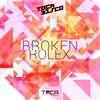 Tocadisco - Broken Rolex
