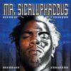 Keak Da Sneak - Mr. Sicaluphacous