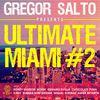 Gregor Salto - Gregor Salto Ultimate Miami 2