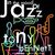 - In the Mood of Jazz