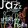 Shirley Horn - In the Mood of Jazz