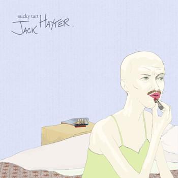 Jack Hayter - Sucky Tart