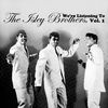The Isley Brothers - We're Listening to the Isley Brothers, Vol. 1
