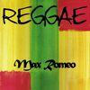 Max Romeo - Reggae Max Romeo