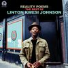 Linton Kwesi Johnson - Reality Poems