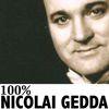 Nicolai Gedda - 100% Nicolai Gedda