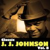 J.J. Johnson - Classic J.J. Johnson, Vol. 8
