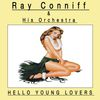 Ray Conniff & His Orchestra - Hello Young Lovers
