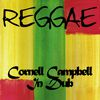 Cornell Campbell - Cornell Campbell in Dub