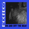 Moondog - On and off the Beat