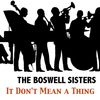 The Boswell Sisters - It Don't Mean a Thing