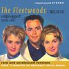 The Fleetwoods - I Believe – Unplugged 1959-1961