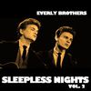 Everly Brothers - Sleepless Nights, Vol. 2