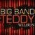 - Big Band Teddy