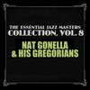 Nat Gonella & His Georgians - The Essential Jazz Masters Collection, Vol. 8