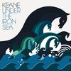 Keane - Under The Iron Sea (Deluxe Version)