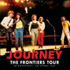 Journey - The Frontiers Tour (Live)