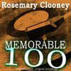 Rosemary Clooney - Memorable 100
