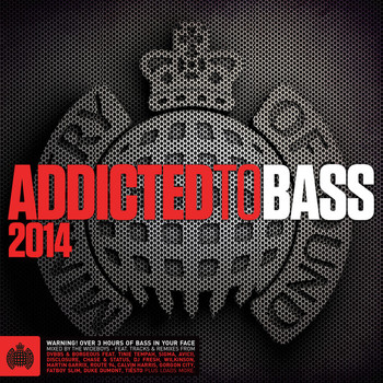Various Artists - Addicted to Bass 2014 - Ministry of Sound