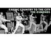 The Osmonds - Taking Country to the City