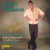 Bobby Freeman - Do You Want to Dance - The Best of 1956 - 1961