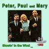 Peter, Paul & Mary - Blowin' in the Wind