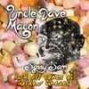 Uncle Dave Macon - Sassy Sam and All Sorts of Golden Greats