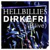 Hellbillies - Dirkefri (live)