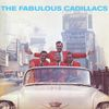 The Cadillacs - The Fabulous Cadillacs (Bonus Track Version)