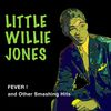 Little Willie John - Fever! And Other Smashing Hits