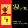 Ken Nordine - Word Jazz + Son of Word Jazz (feat. The Fred Katz Group)