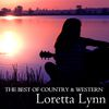 Loretta Lynn - The Best of Country & Western, Loretta Lynn: Coal Miner's Daughter, The Letter, Fist City, Blue Kentucky Girl & More Classic Country Hits