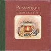 Passenger - Heart's On Fire